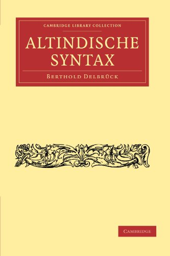 Altindische Syntax (Cambridge Library Collection - Linguistics)