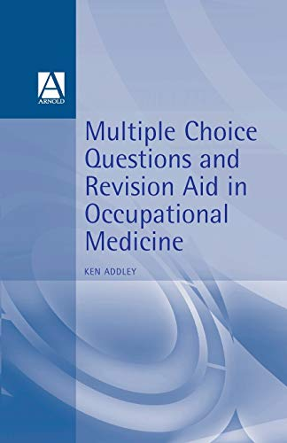 Compare Textbook Prices for MCQs and Revision Aid in Occupational Medicine 1 Edition ISBN 9780750623940 by Addley, Ken