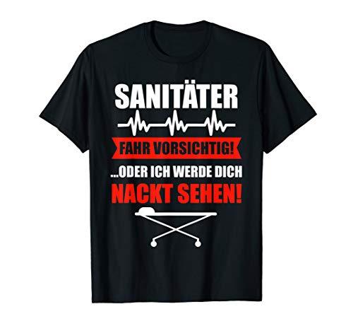 Sanitäter T-Shirt Rettungssanitäter Notarzt Geschenk T-Shirt