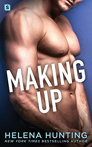 Compare Textbook Prices for Making Up: A Shacking Up Novel  ISBN 9781250257390 by Hunting, Helena