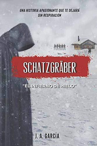 El infierno de hielo: Schatzgräber