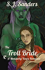 The Troll Bride: A Monsterly Yours Romance