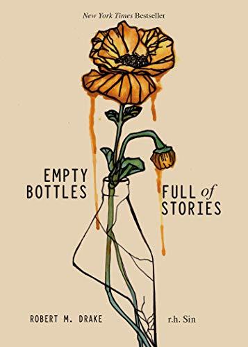 Empty Bottles Full of Stories de [r.h. Sin, Robert M. Drake]