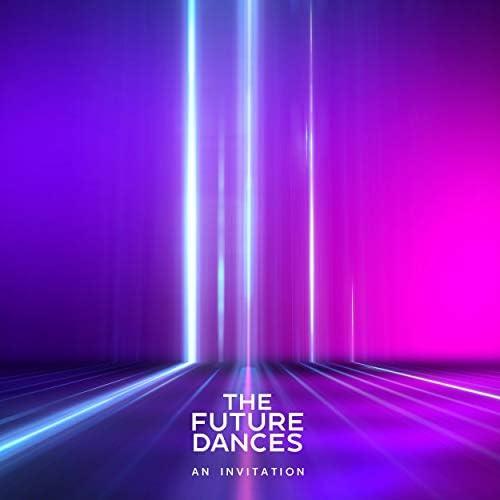 The Future Dances