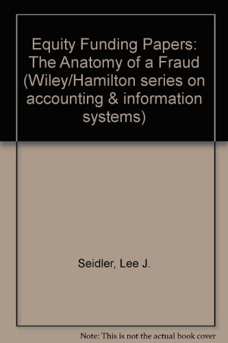 Equity Funding Papers (Wiley/Hamilton Series on Accounting & Information Systems)