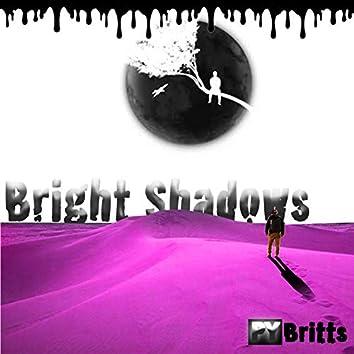 Bright Shadows