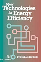 New Technologies for Energy Efficiency