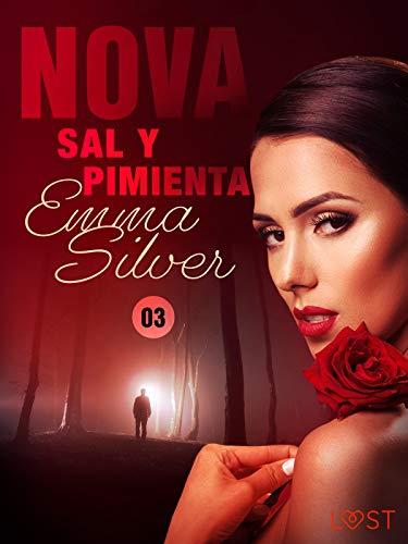 Nova 3: Sal y Pimienta de Emma Silver