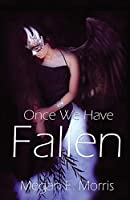 Once We Have Fallen