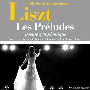 Liszt : Les préludes, poème symphonique (100 classic masterpieces)
