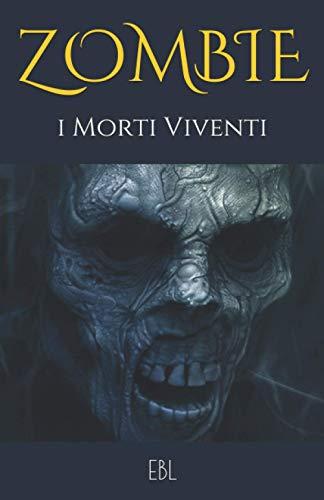 ZOMBIE: i Morti Viventi