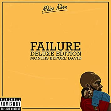 Failure Deluxe Edition: Months Before David
