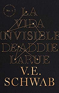 La vida invisible de Addie Larue par V. E. Schwab