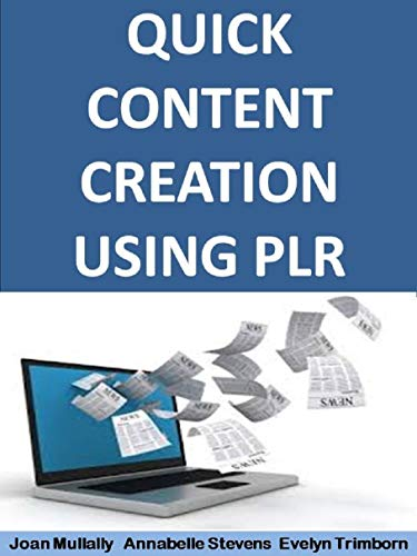Quick Content Creation Using PLR: Basics for Beginners (Business Basics for Beginners Book 8) (English Edition)