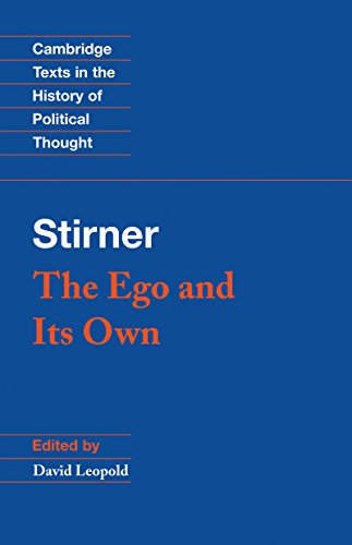 Stirner: The Ego and its Own (Cambridge Texts in the History of Political Thought) (English Edition)