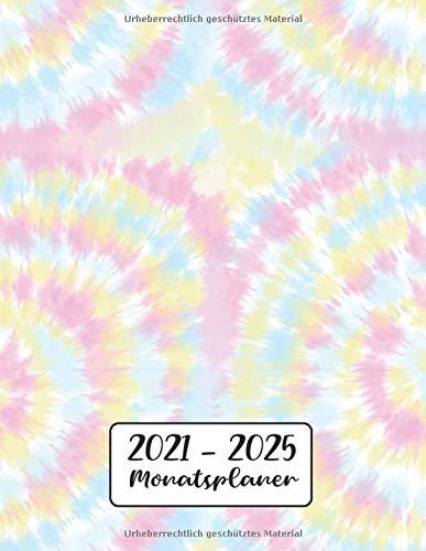 Monatsplaner 2021-2025: Regenbogen Krawatten Farbstoff | 5 Jahre Kalender, Buchkalender | Terminplaner von Januar 2021 bis Dezember 2025