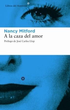 A La Caza Del Amor 2ヲ (Libros del Asteroide)