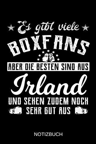 Es gibt viele Boxfans aber die besten sind aus Irland und sehen zudem noch sehr gut aus: A5 Notizbuch | Liniert 120 Seiten | Geschenk/Geschenkidee zum ... | Ostern | Vatertag | Muttertag | Namenstag