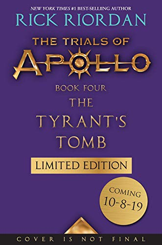 The Tyrant's Tomb (The Trials of Apollo, Book Four, Special Limited Edition) (Trials of Apollo (4))