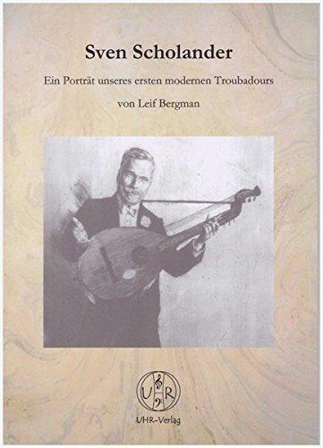 Sven Scholander: Ein Porträt unseres ersten modernen Troubadours