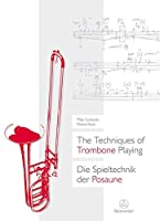 SVOBODA y ROTH - The Techniques of Trombone Playing