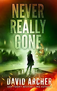 Never Really Gone (Cassie McGraw Book 4) by [David Archer]