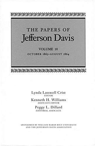 The Papers of Jefferson Davis: October 1863–August 1864 (English Edition)