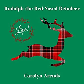Rudolph the Red-Nosed Reindeer (Live)