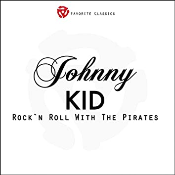 Rock´n´Roll with Johnny Kidd and the Pirates