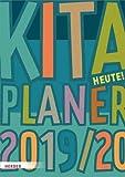Kita-Planer heute 2019-2020 - Kindergarten-Planer A4 - Kalender für Erzieherinnen und Erzieher - Jede Woche auf 2 Seiten
