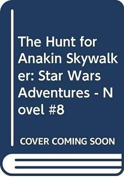 The Hunt for Anakin Skywalker - Book  of the Star Wars Legends
