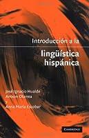 Introducción a la lingueistica hispánica