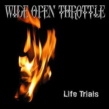 Life Trials