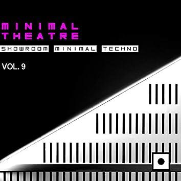 Minimal Theatre, Vol. 9 (Showroom Minimal Techno)
