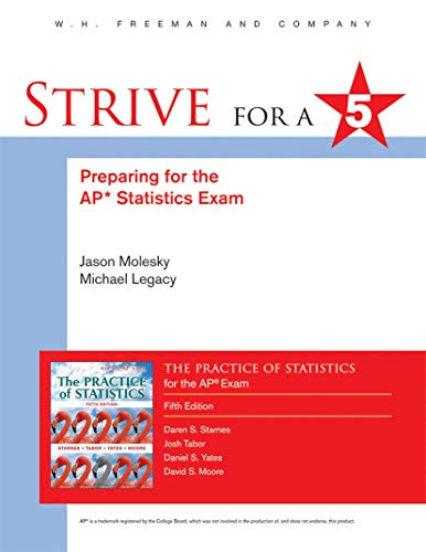 Strive for 5: Preparing for the AP Statistics Examination to The Practice of Statistics (Strive for a 5)