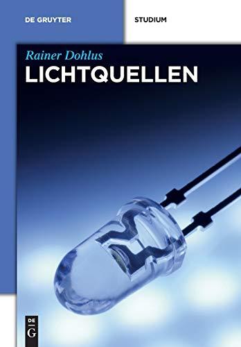 Lichtquellen (De Gruyter Studium)