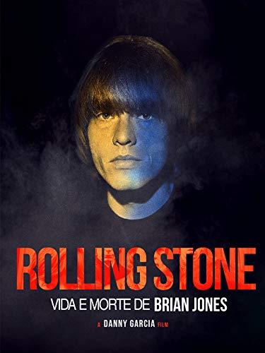 Rolling Stone: Vida e Morte de Brian Jones