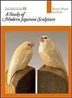 A Study of Modern Japanese Sculpture: Essays on Sculpture 72