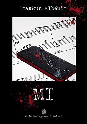 Mi (Serie Pentagrama Criminal) de Izaskun Albéniz