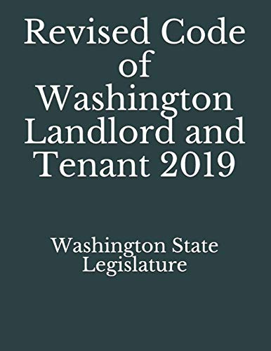 Compare Textbook Prices for Revised Code of Washington Landlord and Tenant 2019  ISBN 9781086273656 by Legislature, Washington State,Lee, Jason