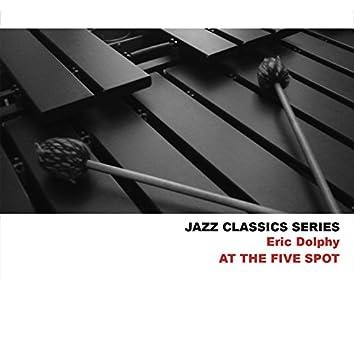 Jazz Classics Series: At the Five Spot