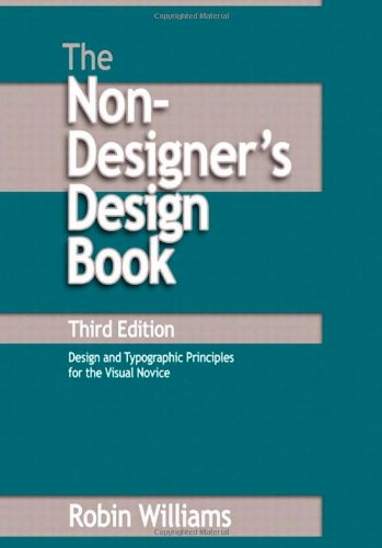 Williams: Non-Designers Design Bk_p3 (3rd Edition) (Non...