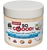 Sweet Mill SO GOOD Crema Untable de Coco Con Copos de Coco | Crujiente | Cetogénica | Vegetariana| 250 g