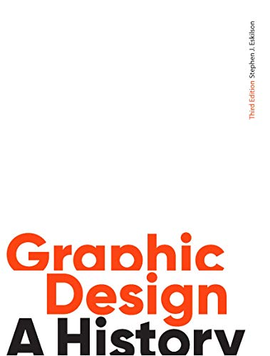 Graphic Design. Third Edition: A History