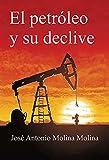 El petróleo y su declive