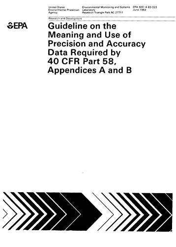 Guideline On The Meaning And Use Of Precision And Accuracy Data Required By 40 CFR Part 58 Appendices A And B (English Edition)