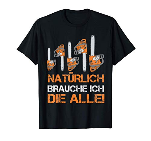 Motorsäge Kettensäge Motor Wald Holz Forst Förster Eiche T-Shirt