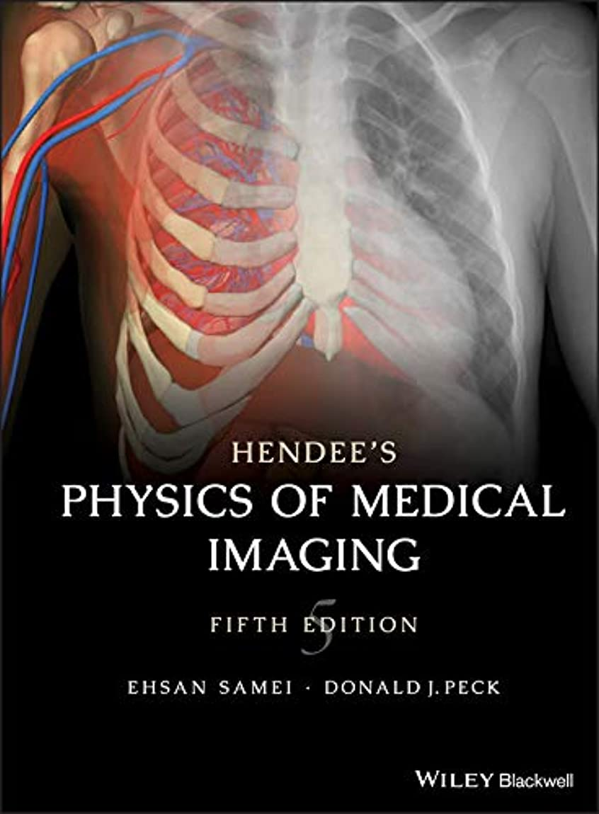 呼びかけるマトロンあえぎHendee's Physics of Medical Imaging (English Edition)