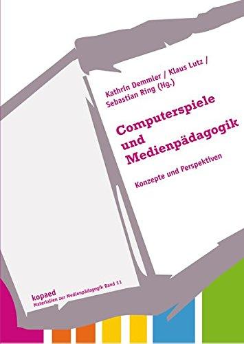 Computerspiele und Medienpädagogik: Konzepte und Perpektiven (Materialien zur Medienpädagogik)