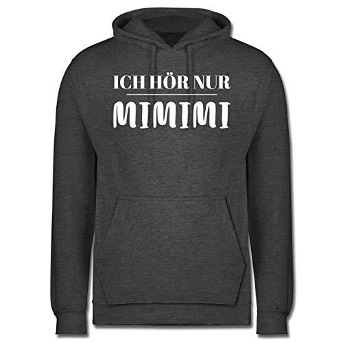 Shirtracer Sprüche - Ich höre nur mimimi - 3XL - Anthrazit meliert - 4XL mimimi - JH001 - Herren Hoodie und Kapuzenpullover für Männer